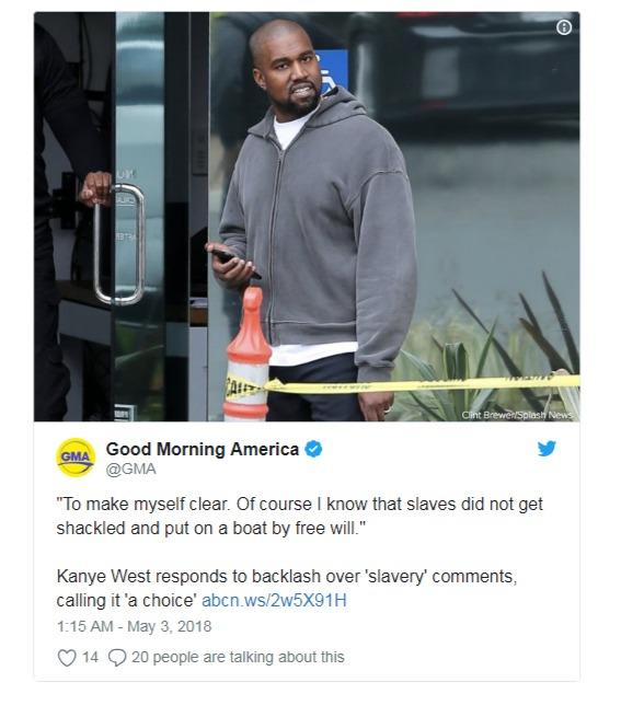 "Good Morning America's tweet regarding Kanye West's response on the backlash over ""slavery"" comment"