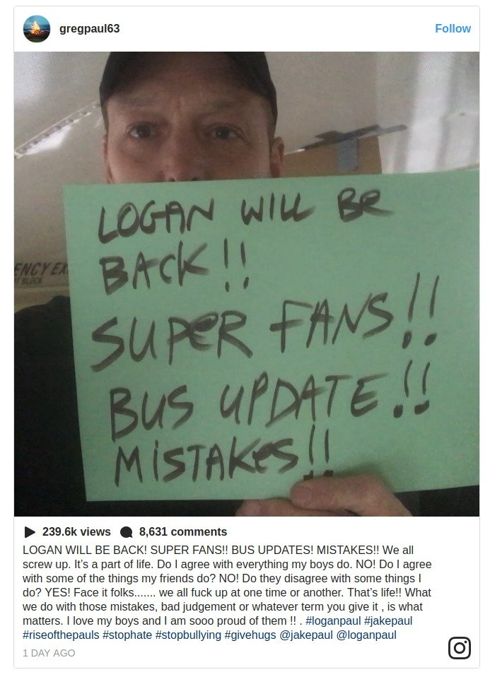 Logan Paul's da Greg Paul sharing a Instagram post about his son's return on YouTube.