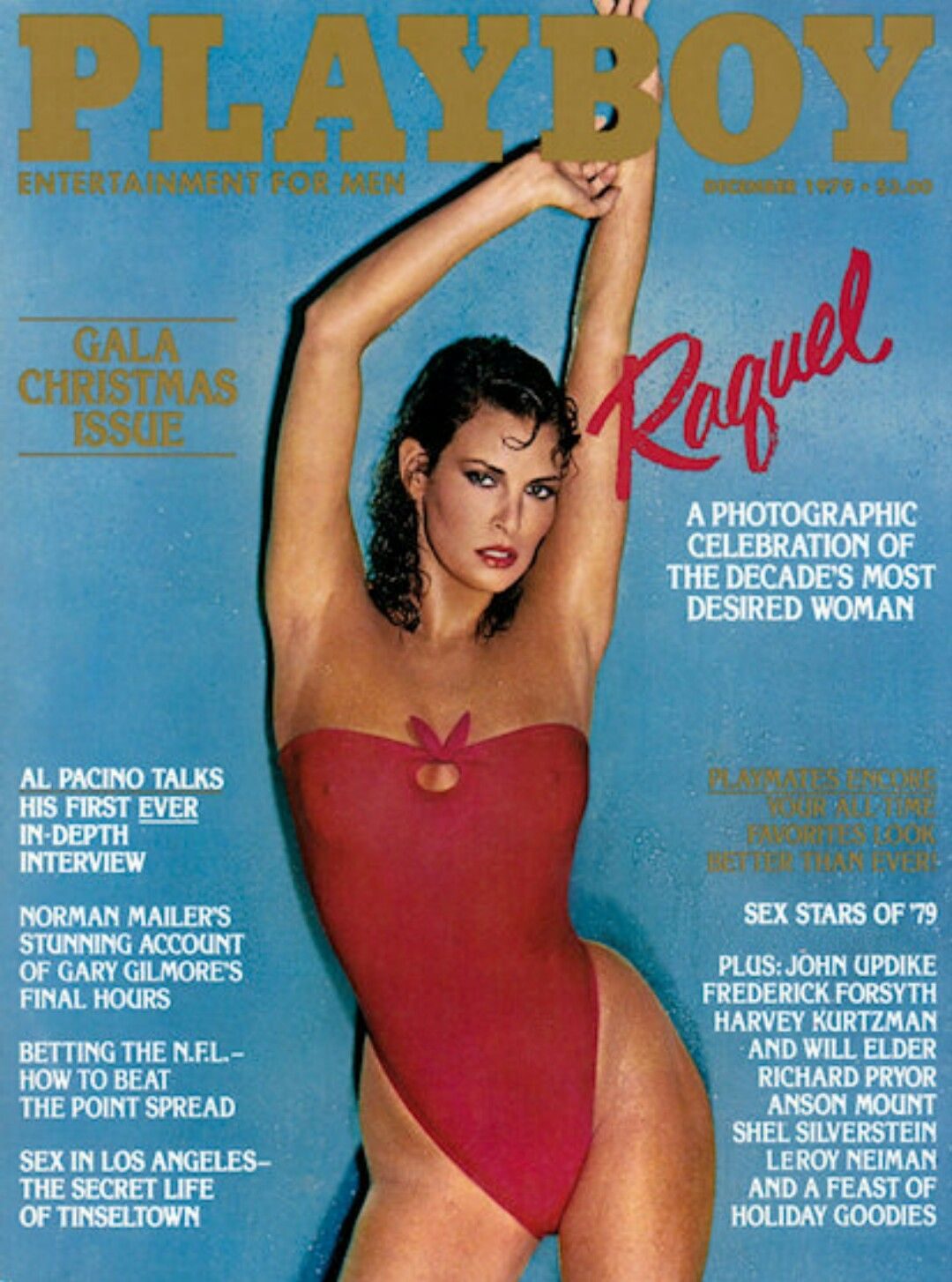 Raquel on the poster of Playboy, she is wearing a red swimsuit