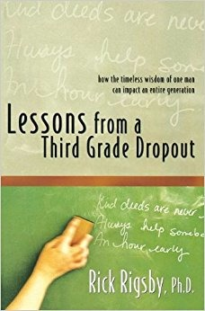 A cover image of book by Rick Rigsby, Lessons from a Third Grade Dropout